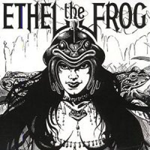 Ethel the Frog - Ethel the Frog cover art