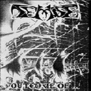 Demise - Outcome of... cover art