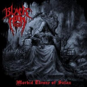 Blackmoon - Morbid Throne of Satan cover art