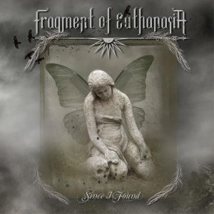 Fragment of Euthanasia - Since I Found cover art