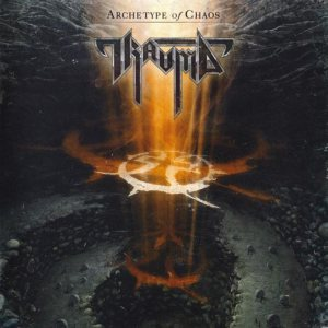 Trauma - Archetype of Chaos cover art