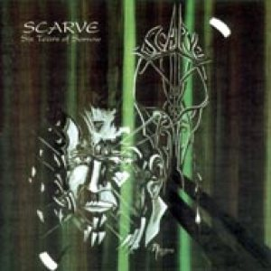 Scarve - Six Tears of Sorrow cover art