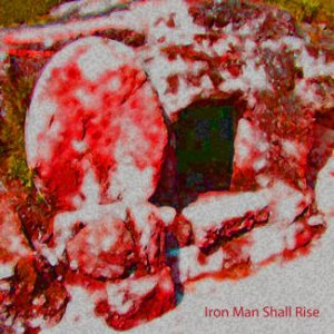 Iron Man - Iron Man Shall Rise cover art