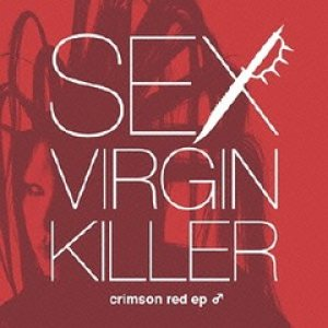 Sex Virgin Killer - Crimson Red ep ♂ cover art