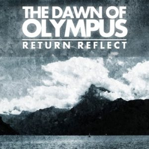 The Dawn of Olympus - Return, Reflect cover art