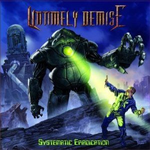 Untimely Demise - Systematic Eradication cover art