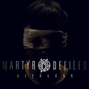 Martyr Defiled - LIFELESS cover art