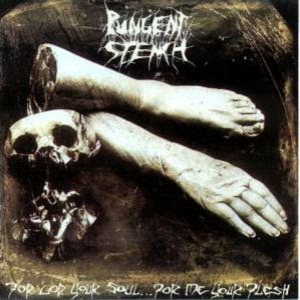 Pungent Stench - For God Your Soul... for Me Your Flesh cover art