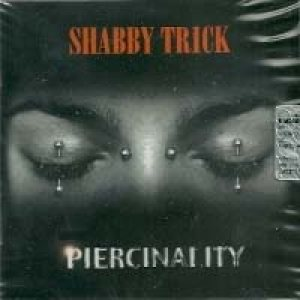 Shabby Trick - Piercinality cover art