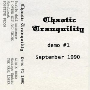 Chaotic Tranquility - Demo #1 September 1990 cover art