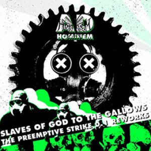 Ad Hominem - Slaves of God to the Gallows (The Preemptive Strike 0.1 Reworks) cover art