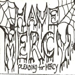 Have Mercy - Pleading for Mercy cover art