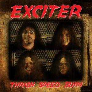 Exciter - Thrash, Speed, Burn cover art