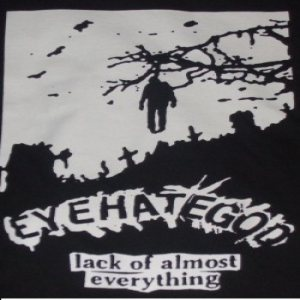 Eyehategod - Lack of Almost Everything cover art
