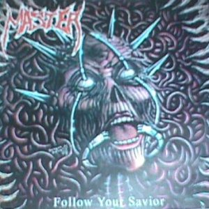 Master - Follow Your Savior cover art