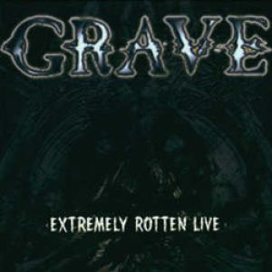 Grave - Extremely Rotten Live cover art