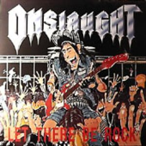 Onslaught - Let There Be Rock (Version 2) cover art