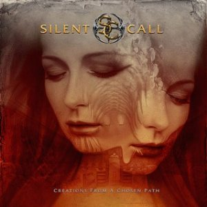 Silent Call - Creations From a Chosen Path cover art
