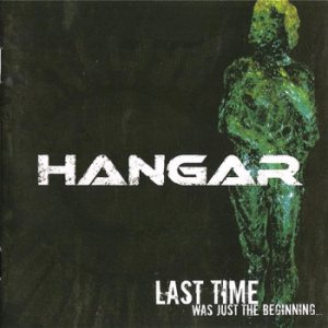 Hangar - Last Time Was Just the Beginning cover art