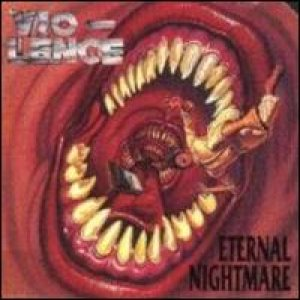 Vio-lence - Eternal Nightmare cover art