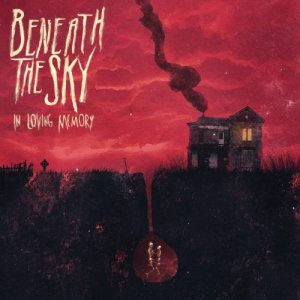 Beneath the Sky - In Loving Memory cover art