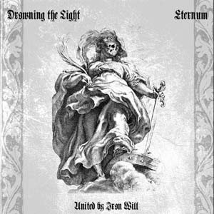 Drowning the Light / Eternum - United by Iron Will cover art