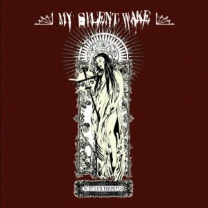 My Silent Wake - IV Et Lux Perpetua cover art