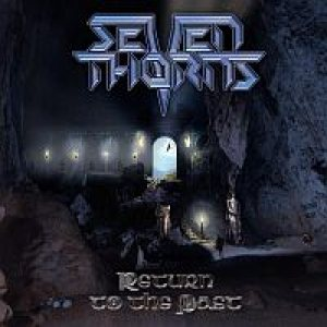 Seven Thorns - Return to the Past cover art