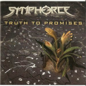 Symphorce - Truth to Promises cover art