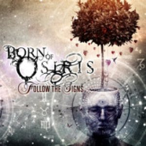 Born of Osiris - Follow the Signs cover art