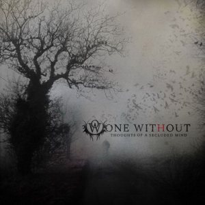 One Without - Thoughts of a Secluded Mind cover art