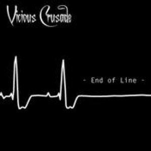 Vicious Crusade - End of Line cover art