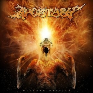 Apostasy - Nuclear Messiah cover art