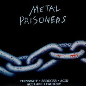 Acid - Metal Prisoners cover art