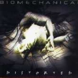 Biomechanical - Distorted cover art