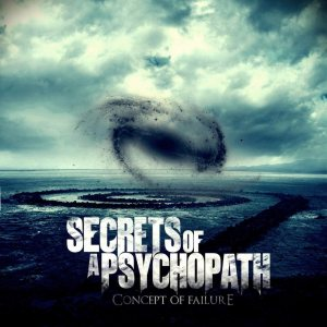 Secrets of a Psychopath - Concept of Failure cover art