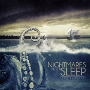 Nightmares Never Sleep - Secrets & Anchors cover art
