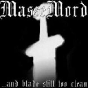 Massemord - ...And Blade Still Too Clean (Rehearsal 2002) cover art