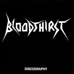 Bloodthirst - Discography cover art