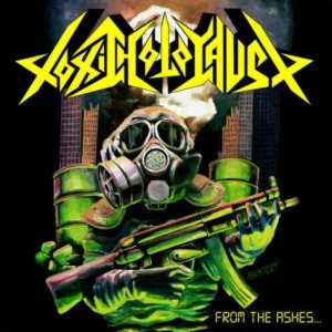 Toxic Holocaust - From the Ashes of Nuclear Destruction cover art