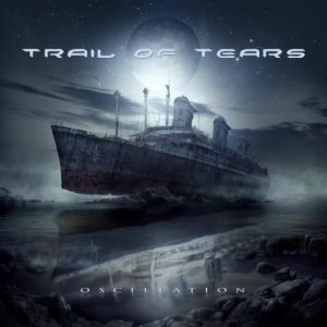 Trail of Tears - Oscillation cover art