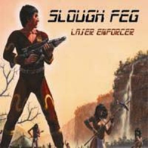Slough Feg - Laser Enforcer cover art