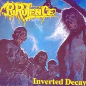 Purulence - Inverted Decay cover art