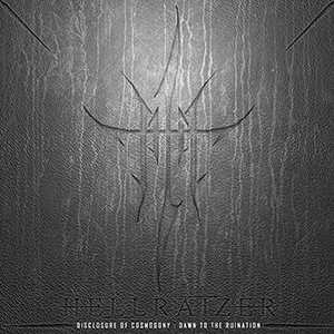 Hellraizer - Disclosure of Cosmogony : Dawn to the Ruination cover art