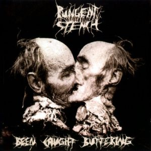 Pungent Stench - Been Caught Buttering cover art