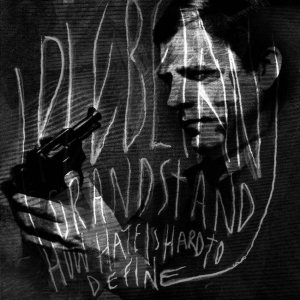 Plebeian Grandstand - How Hate Is Hard to Define cover art