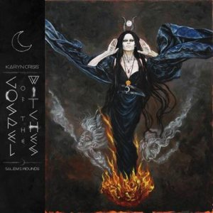Karyn Crisis' Gospel of the Witches - Salem's Wounds cover art
