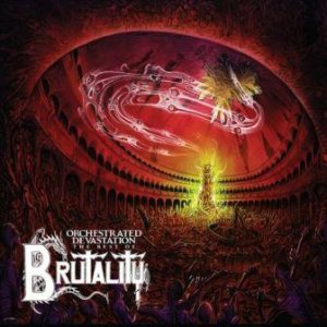 Brutality - Orchestrated Devastation - the Best Of cover art