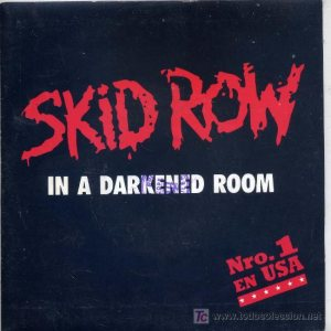 Skid Row - In a Darkened Room cover art