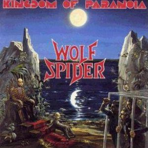 Wolf Spider - Kingdom of Paranoia cover art